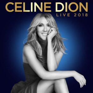 Celine Dion - Live 2018